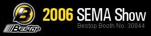 Bestop SEMA 2006